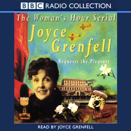 Joyce Grenfell Requests the Pleasure audiobook cover art