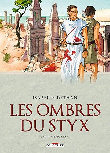 Les ombres du Styx T03 : In memoriam