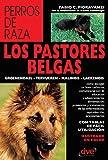 los pastores belgas: groenendael - tervueren - malinois - laekenois (spanish edition)