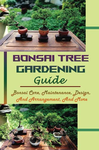 Bonsai Tree Gardening Guide: Bonsai Care, Maintenance, Design, And Arrangement, And More: Wiring Bonsai