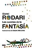 Los cuentos de la fantasía: Ilustraciones de Giulia Orecchia (Destino. Fuera de colección)