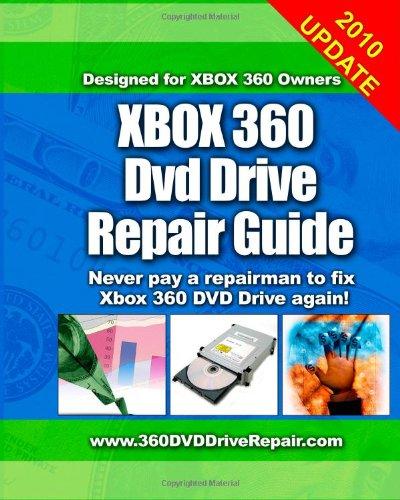 Xbox 360 DVD Drive Repair Guide: Never Pay A Repairman To Fix Xbox 360 DVD Drive Again!