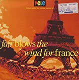 Fair Blows The Wind For France - Autographed!