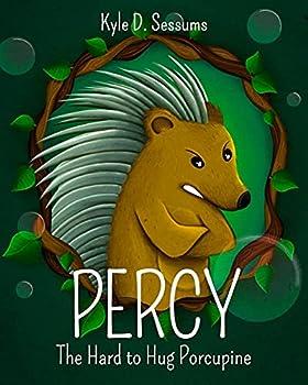 Percy  The Hard to Hug Porcupine