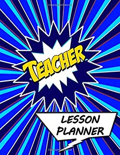 Teacher Lesson Planner: A Talk Bubbles Superhero Classroom Theme , Undated Daily and Weekly Plan Book for Academic Time Management