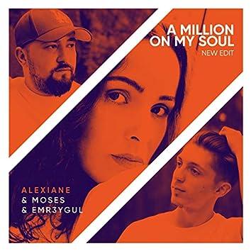 A Million On My Soul (Remix)