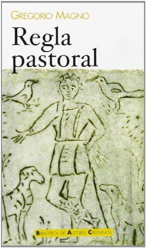 Regla pastoral by Papa, Santo Gregorio(2009-11-01)