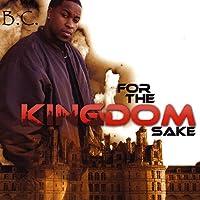 For the Kingdom Sake