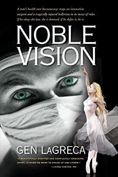 Noble Vision: A Novel by [Gen LaGreca]