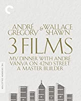 Andre Gregory & Wallace Shawn 3 Films (My Dinner with Andre / Vanya on 42nd Street / A Master Builder)