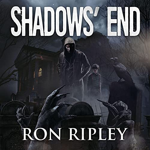 Shadows' End Audiobook By Ron Ripley, Scare Street cover art