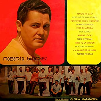 Roberto Sánchez con Gloria Matancera (Remasterizado)