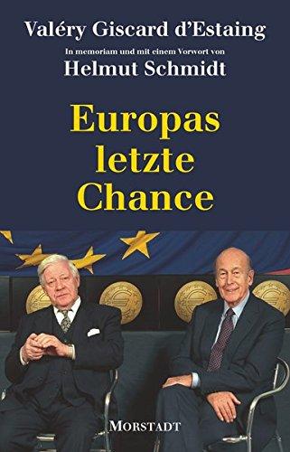 Europas letzte Chance: La dernière chance de l'Europe
