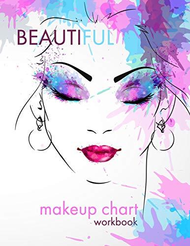 Beautiful Makeup Chart: A Blank Workbook for Professional Makeup Artists
