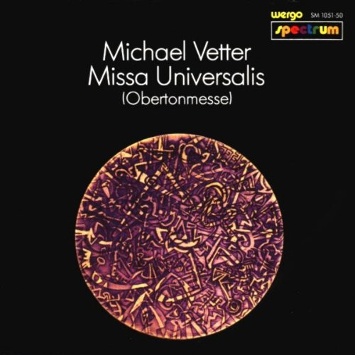 Missa Universalis (Obertonmesse)