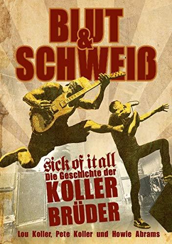 Blut und Schweiß - Sick Of It All: Die Geschichte der Koller-Brüder