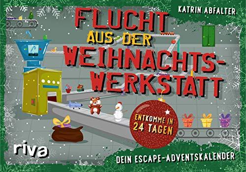 Flucht aus der Weihnachtswerkstatt – Dein Escape-Adventskalender: Entkomme in 24 Tagen