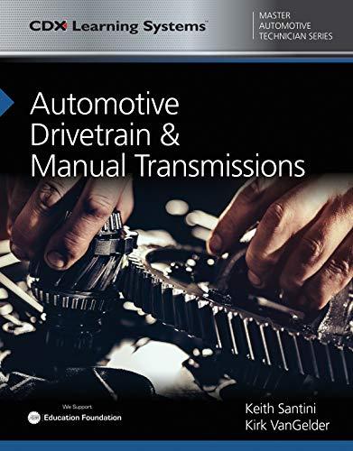Automotive Drivetrain and Manual Transmissions: CDX Master Automotive Technician Series