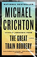 The Great Train Robbery (First Vintage Books)