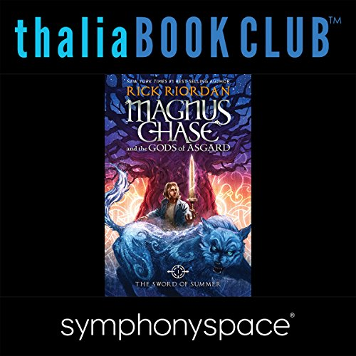 Thalia Kids' Book Club: Rick Riordan's Magnus Chase and the Gods of Asgard audiobook cover art