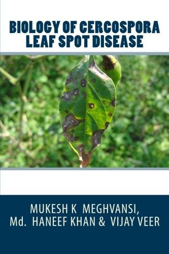 Biology of Cercospora leaf spot disease