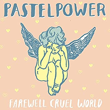 Farewell Cruel World