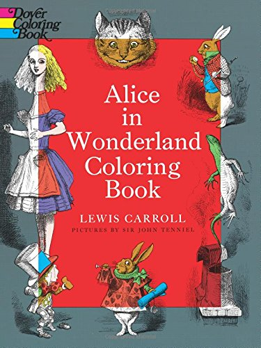 Alice in Wonderland Coloring Book (Dover Classic Stories Coloring Book)の詳細を見る