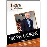 Ralph Lauren (Famous Fashion Designers) (English Edition)