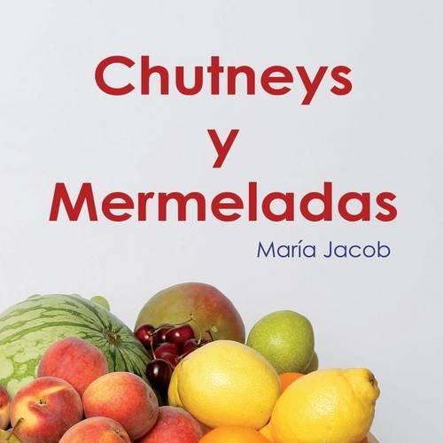 Chutneys y Mermeladas