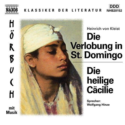 Die Verlobung in St. Domingo - Die heilige Cäcilie audiobook cover art