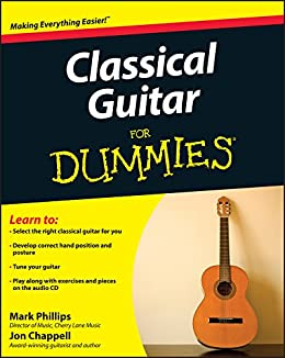 Classical Guitar For Dummies® (English Edition) eBook: Chappell ...