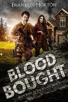 Blood Bought: Book Four in The Locker Nine Series by [Franklin Horton]
