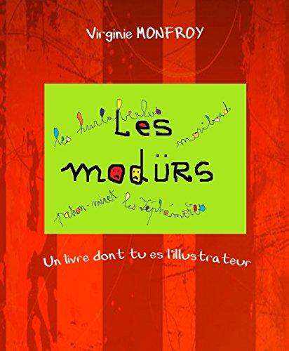 Les modürs (French Edition)