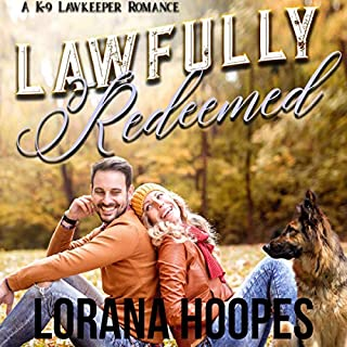 Lawfully Redeemed: A K-9 Lawkeeper Romance audiobook cover art