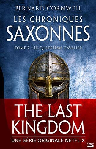 Le Quatrième Cavalier: Les Chroniques saxonnes, T2