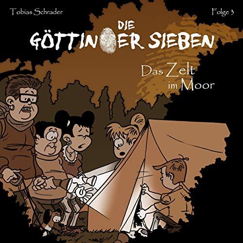 Das Zelt im Moor Audiobook By Tobias Schrader cover art