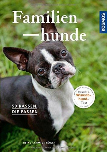 Familienhunde: 50 Rassen, die passen