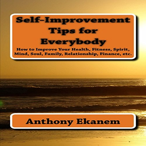 Self Improvement Tips for Everybody audiobook cover art