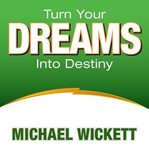 Turn Your Dreams into Your Destiny cover art