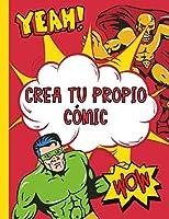Crea Tu Propio Cómic: Plantillas de Cómics en Blanco - Regalos Para Niños, Adolescentes y Adultos - Cuaderno de Dibujo Para Adultos y Niños