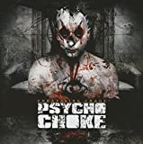 Songtexte von Psycho Choke - Unraveling Chaos