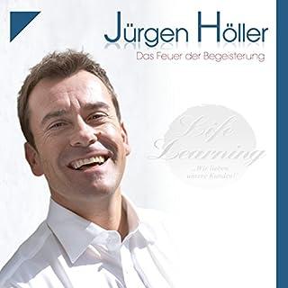 Das Feuer der Begeisterung                   Autor:                                                                                                                                 Jürgen Höller                               Sprecher:                                                                                                                                 Jürgen Höller                      Spieldauer: 1 Std. und 6 Min.     12 Bewertungen     Gesamt 5,0