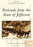Postcards from the State of Jefferson (Postcard History)