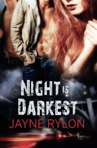 Night is Darkest by Jayne Rylon (2010-09-07)