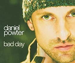 Bad Day by Daniel Powter