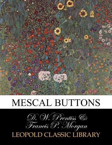 Mescal Buttons