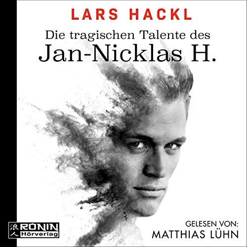 Die tragischen Talente des Jan-Nicklas H. cover art