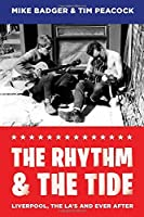 The Rhythm & The Tide: Liverpool, The La's and Ever After