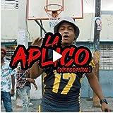 La Aplico (feat. Hito Point, Drupy Heiz & Magnifico) [Explicit]