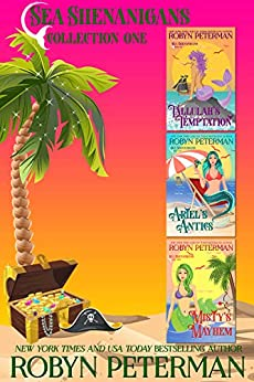Sea Shenanigans Collection, Books 1-3 by [Robyn Peterman]